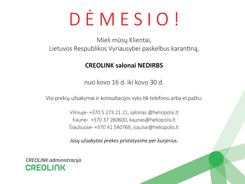 CREOLINK salonai NEDIRBS